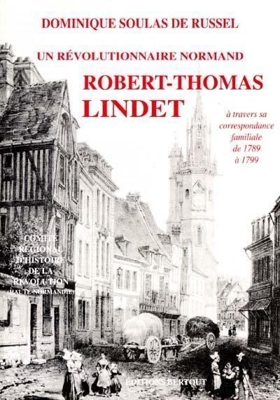 Thomas Lindet, défenseur-conseil de son frère Robert au procès des Babouvistes