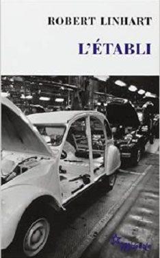 Un intellectuel découvre le travail à la chaîne chez Citroën à la fin des années 60