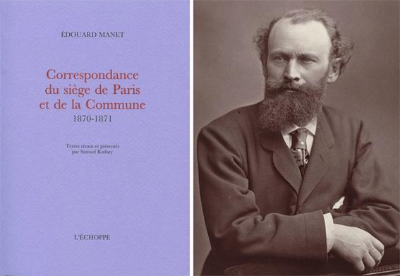 Extraits de la correspondance d'Edouard et de Gustave Manet durant le siège et la Commune de Paris (1870-1871)
