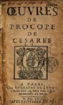 La Peste Justinienne,  une pandémie – Procope de Césarée