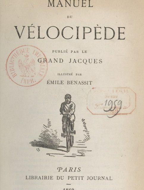 Le Vélocipède, la plus noble conquête de l'Homme !  – 1869
