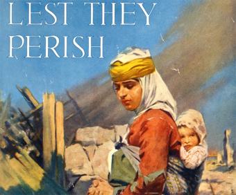 Téléchargements De peur qu'ils périssent. Campagne de collecte de 30 000 000 $. Comité de secours américain au Proche-Orient : Arménie, Grèce, Syrie et Perse