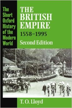 Trevor O. Lloyd, The British Empire, 1558-1995, Presses universitaires d'Oxford, 1996.