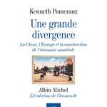K. Pomeranz, Une grande divergence, FMSH, 2010