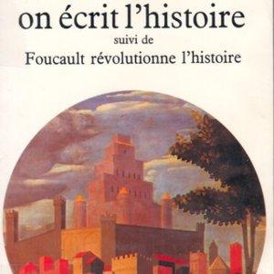 Paul Veyne, Comment on écrit l'histoire, Le Seuil, 1978.